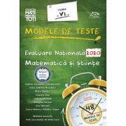 Modele de teste - Evaluare Nationala 2020 - Matematica si stiinte - Clasa a VI-a