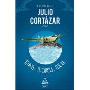 Toate focurile, focul - Julio Cortazar
