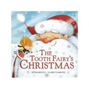 Tooth Fairy's Christmas - Peter Bently, Garry Parsons