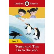Topsy and Tim Go to the Zoo. Ladybird Readers Level 1