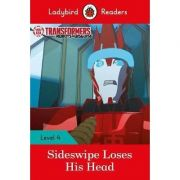 Transformers. Sideswipe Loses His Head. Ladybird Readers Level 4