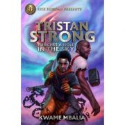 Tristan Strong Punches A Hole In The Sky - Kwame Mbalia