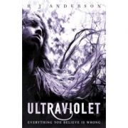 Ultraviolet - R. J. Anderson