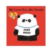 We Love You, Mr Panda - Steve Antony