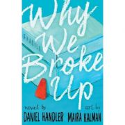Why We Broke Up - Daniel Handler