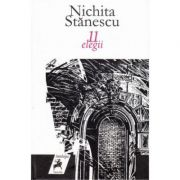 11 elegii - Nichita Stanescu