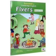 Succeed in Cambridge English - Flyers. 5 Practice Tests (Book with CD & Answers)