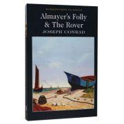 Almayer's Folly. The Rover - Joseph Conrad