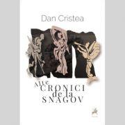 Alte cronici de la Snagov - Dan Cristea