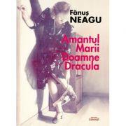 Amantul marii doamne Dracula - Fanus Neagu