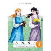 Anne. Invatatoare in Avonlea volumul 3 - Lucy Maud Montgomery