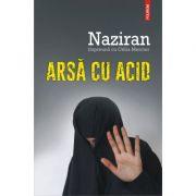 Arsa cu acid - Naziran, Celia Mercier