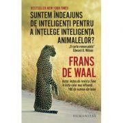 Suntem indeajuns de inteligenti pentru a intelege inteligenta animalelor? - Frans de Waal