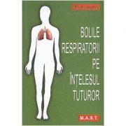 Bolile respiratorii pe intelesul tuturor - Mircea Chiotan