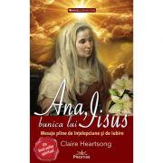 Ana, bunica lui IIsus - Claire Heartsong
