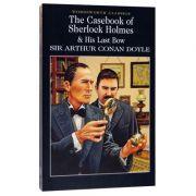 Casebook of Sherlock Holmes & His Last Bow - Sir Arthur Conan Doyle