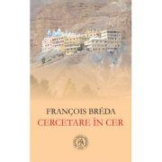 Cercetare in Cer - Francois Breda