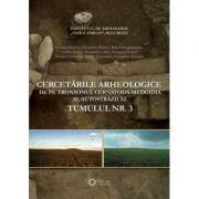 Cercetarile arheologice de pe tronsonul Cernavoda-Medgidia al autostrazii A2. Tumulul nr. 3 - Alexandra Comsa