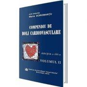 Compendiu de boli cardiovasculare. Volumul II. Editia a III-a - Maria Dorobantu