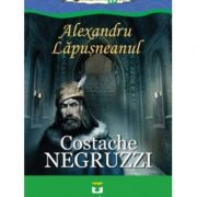 Alexandru Lapusneanu - Costache Negruzzi