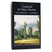 Cranford & Selected Short Stories - Elizabeth Gaskell