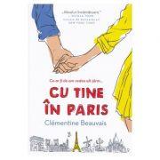 Cu tine in Paris - Clementine Beauvais
