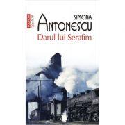 Darul lui Serafim - Simona Antonescu