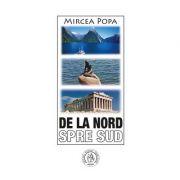 De la Nord spre Sud - Mircea Popa