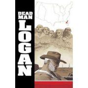 Dead Man Logan Vol. 2: Welcome Back, Logan - Ed Brisson