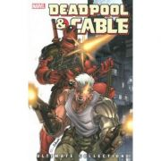 Deadpool & Cable Ultimate Collection - Book 1 - Fabian Nicieza