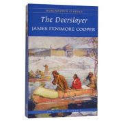 Deerslayer - James Fenimore Cooper