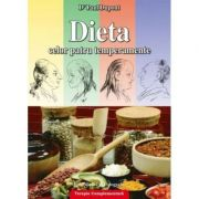 Dieta celor 4 temperamente - Dr. Paul Dupont