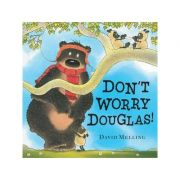 Don't Worry, Hugless Douglas - David Melling