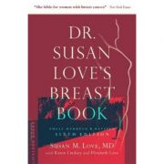 Dr. Susan Love's Breast Book - Susan M. Love, Karen Lindsey, Elizabeth Love