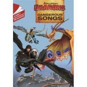 Dragons: Dangerous Songs