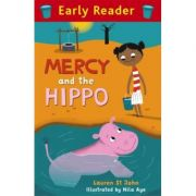 Early Reader: Mercy and the Hippo - Lauren St. John