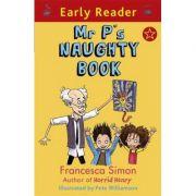 Early Reader: Mr P's Naughty Book - Francesca Simon