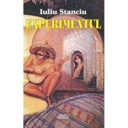Experimentul - Iuliu Stanciu