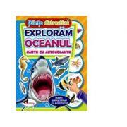 Exploram oceanul. Carte cu autocolante