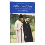 Fathers and Sons - Ivan Sergeyevich Turgenev