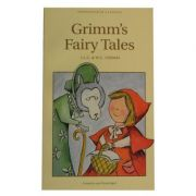 Grimm's Fairy Tales - Jacob and Wilhelm Grimm