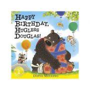 Happy Birthday, Hugless Douglas! Board Book - David Melling