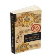 Hatha Yoga - context, teorie, practica - Mikel Burley