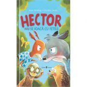 Hector (nu) se joaca cu fetele - Anne Ameling, Gunther Jakobs