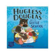 Hugless Douglas Goes to Little School Board book - David Melling