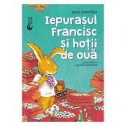 Iepurasului Francisc si hotii de oua - Ursel Scheffler, Hermien Stellmacher