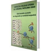 Infectia colului uterin cu virusul papiloma uman