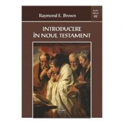 Introducere in Noul Testament - Raymond E. Brown