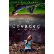 Invaded: An Alienated Novel - Melissa Landers