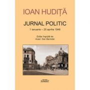 Jurnal politic - Ioan Hudita